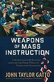 Weapons of Mass Instruction: A Schoolteacher