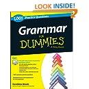 Grammar For Dummies: 1,001 Practice Questions (+ Free Online Practice) (For Dummies (Language & Literature))