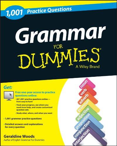 Grammar For Dummies: 1,001 Practice Questions (+ Free Online Practice)