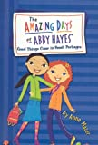 Good Things Come in Small Packages (Amazing Days of Abby Hayes (Pb))
