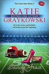 Saving Grace (The Lone Stars Book 2)