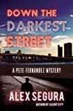 Down the Darkest Street: (Pete Fernandez Book 2)