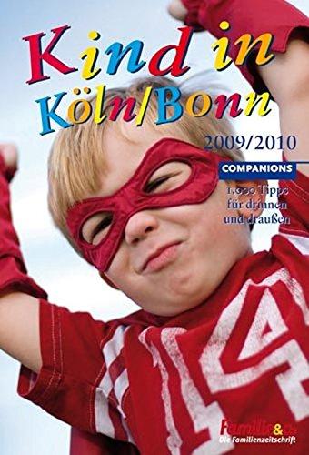 kind-in-kln-bonn-2009-2010-1-000-tipps-fr-drinnen-und-draussen