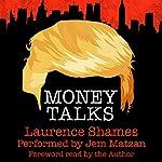 Money Talks: Tales of Manhattan, Book 1 | Mr. Laurence Shames