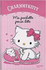 ma pochette pense-bete charmmy kitty: 9782012273696