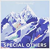 Good Morning by Special Others