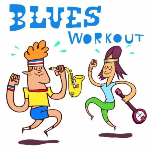 Blues Workout