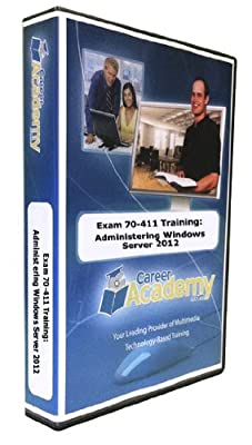 Exam 70-411 Training: Administering Windows Server 2012 (Access to Labs, Mentoring and Exam Simulator Included!)