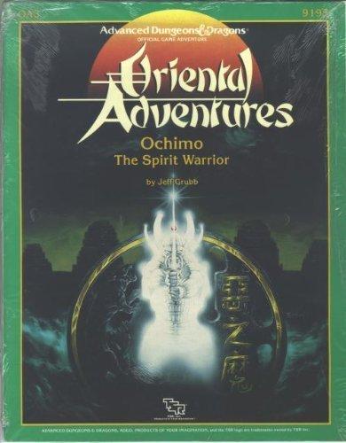 Ochimo: The Spirit Warrior (Advanced Dungeons & Dragons/Oriental Adventures module OA3)