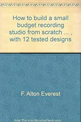 How to build a small budget recording studio from scratch ... , with 12 tested designs