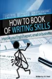 How to Book of Writing Skills: Words at Work, Judith Hood, 098755753X