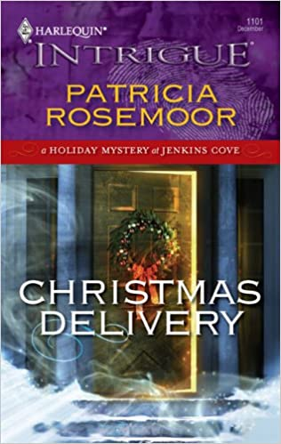 Christmas Delivery: Patricia Rosemoor: 9780373693689: Amazon.com ...