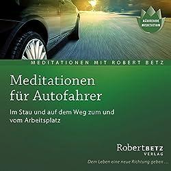 Meditationen für den Autofahrer