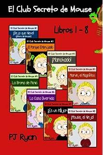 El Club Secreto de Mouse Libros 1-8: Historias Divertidas para los Niños Entre