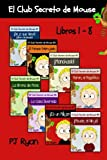 img - for El Club Secreto de Mouse Libros 1-8: Historias Divertidas para los Ni os Entre 9-12 A os (Spanish Edition) book / textbook / text book