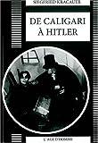 DE CALIGARI A HITLER : UNE HIS