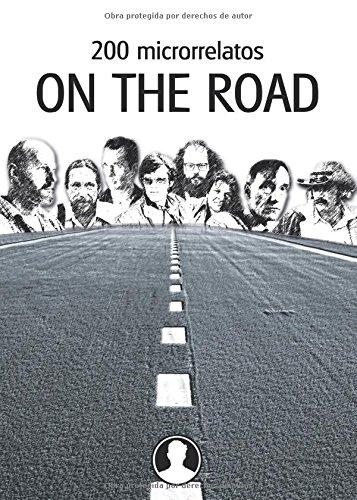 200 microrrelatos ON THE ROAD (Spanish Edition) pdf