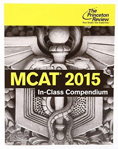 MCAT 2015 In-Class Compendium pdf epub