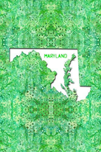- MARYLAND: 6x9 lined journal : The Great State of Maryland USA : Free State Notebook