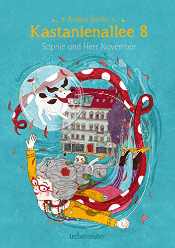 Kastanienallee 8 - Sophie und Herr November (Bd. 2) (German Edition)