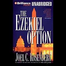 The Ezekiel Option: Political Thrillers Series #3