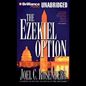 The Ezekiel Option: Political Thrillers Series #3 | Joel C. Rosenberg