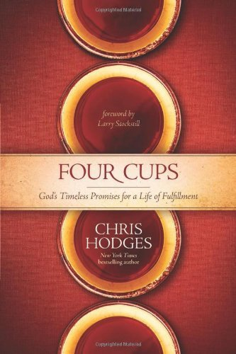 The Four Cups of Promise by Chris Hodges (2014-04-01)