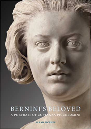 bernini s beloved a portrait of costanza piccolomini sarah  bernini s beloved a portrait of costanza piccolomini sarah mcphee 9780300175271 com books