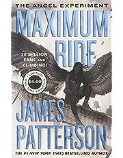 The Angel Experiment: A Maximum Ride Novel
