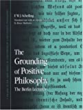 The Grounding of Positive Philosophy, F. W. J. Schelling, 0791471292