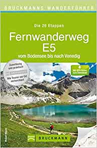 bruckmanns wanderf hrer fernwanderweg e5 9783765459351. Black Bedroom Furniture Sets. Home Design Ideas