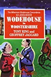img - for Wodehouse in Woostershire (Millennium Wodehouse Concordance) book / textbook / text book