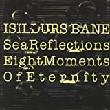 Sea Reflections - Eight Moments Of Eternity