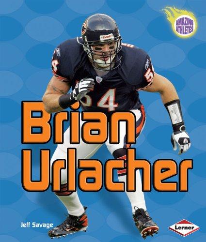 Amazing Athletes:Brian Urlacher(Gr.2-5)