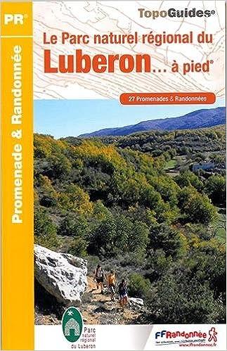 Le Parc naturel régional du Luber...