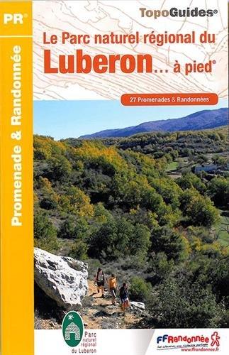 Download Luberon PNR a pied 2015: FFR.PN01 PDF ePub ebook