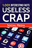 img - for 1,001 Interesting Facts & Useless Crap: Social Media book / textbook / text book