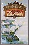 Passage to Mutiny, Alexander Kent, 0515082619