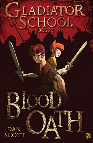Blood Oath: Book 1 (Gladiator School)