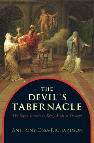 Download The Devil's Tabernacle: The Pagan Oracles in Early Modern Thought Pdf