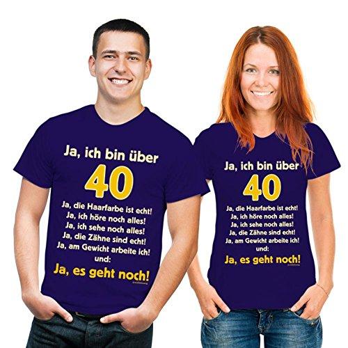 Geburtstags Fun Tshirt Ja, ich bin über 40! Ja, die Haarfarbe ist echt!... Farbe navy-blau