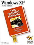 Windows XP Home Edition: The Missing Manual (O'Reilly Windows), David Pogue, 0596002602