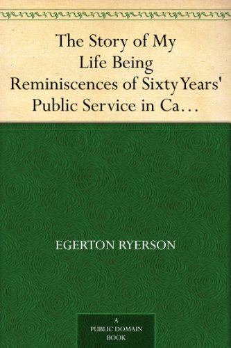 Amazon Com The Story Of My Life Being Reminiscences Of Sixty