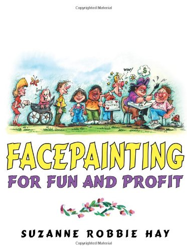 Read Online Facepainting For Fun and Profit pdf epub