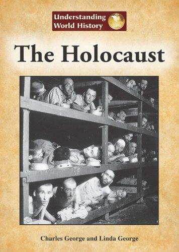 Read Online The Holocaust (Understanding World History) PDF