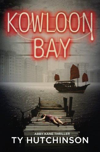 Download Kowloon Bay (Abby Kane FBI Thriller) (Volume 3) ebook