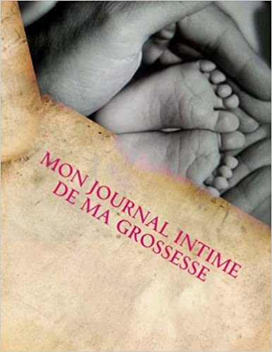 Mon Journal Intime de ma Grossesse