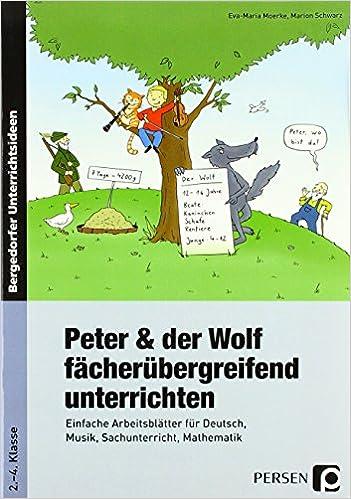 Peter und der Wolf fächerübergreifend unterrichten: Einfache ...