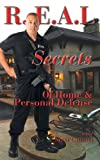 REAL Secrets to Home and Personal Defense, Matt Canovi, 1618080474