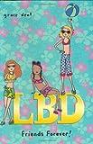Friends Forever!, Grace Dent, 0399241892